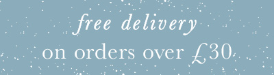 FREE MAINLAND UK DELIVERY ON ORDERS OVER £30