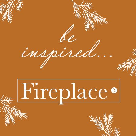 View our fireplace inspiration collections