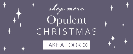 Shop more Opulent collection